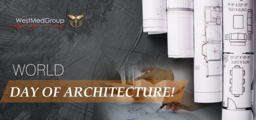 WestMedGroup company congratulates on World Architecture Day!